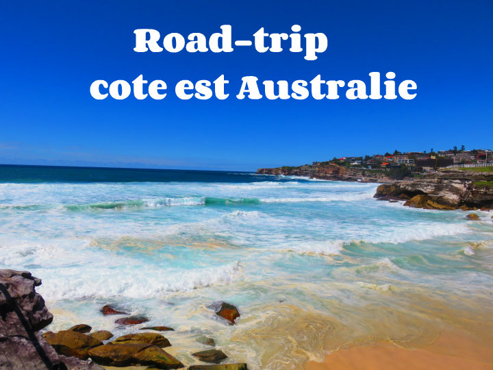 road trip sur la c te est de l 39 australie itin raire et conseils. Black Bedroom Furniture Sets. Home Design Ideas