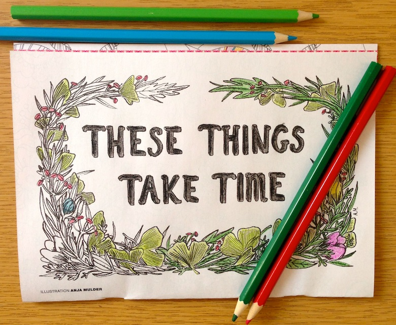 these-things-take-time